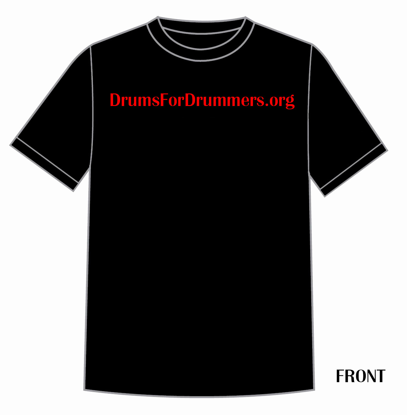 Drums for Drummers T-Shirt (Front)
